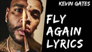 Kevin Gates- Fly Again Lyrics