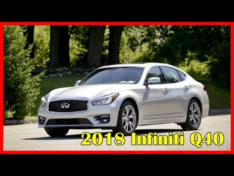 2018 Infiniti Q40 Picture Gallery Youtube