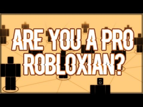 Roblox - Are You A Pro Robloxian? (Test)
