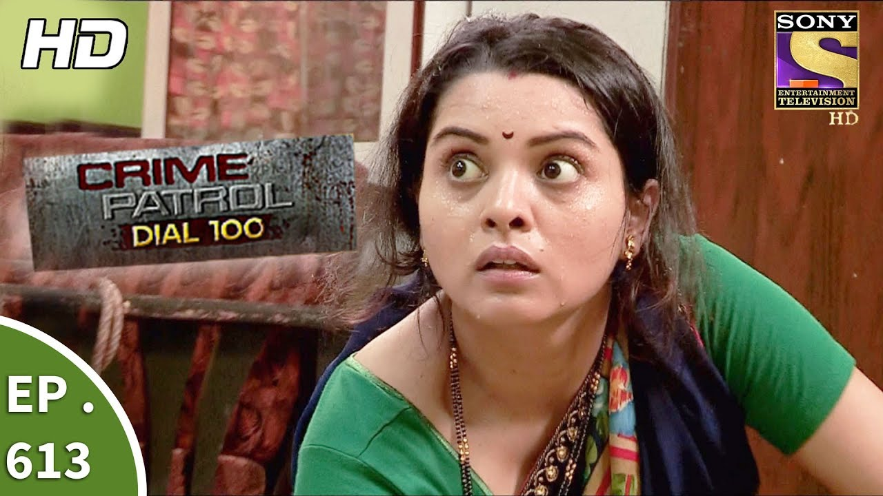 Crime Patrol Dial 100 - क्राइम पेट्रोल - On The Run Part 1 - Ep 613 - 21st  September, 2017