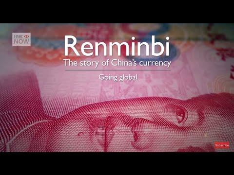 Global Growth - Development of the Renminbi - Episode 5