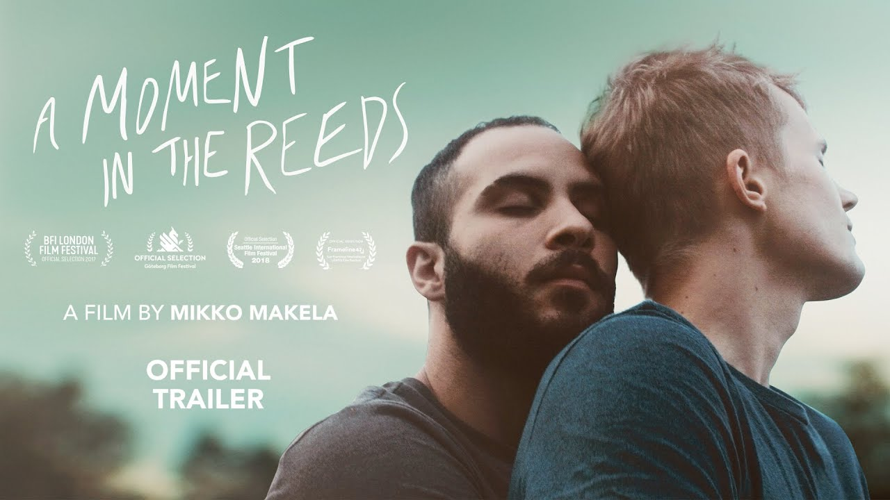 A MOMENT IN THE REEDS (Official Trailer)