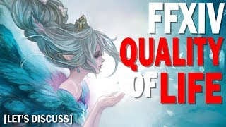 What FFXIV Quality of Life Adjustments do you want in Shadowbringers? | Let's Discuss