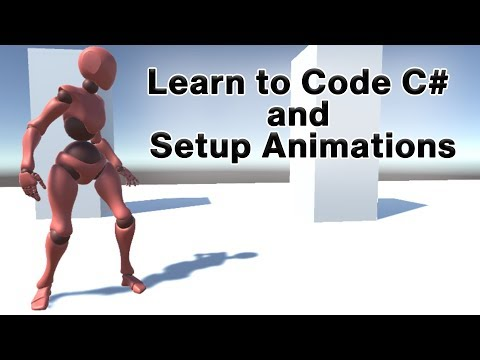 The Fast Way to Code C# and Setup Animations in Unity