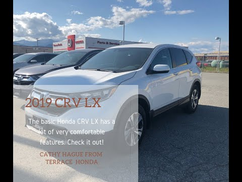 2019 Honda CRV LX AWD -What Do You Get With This Model?