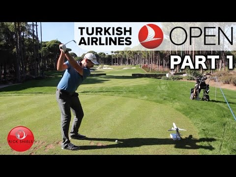 PLAYING IN THE TURKISH AIRLINES OPEN PRO-AM PT 1