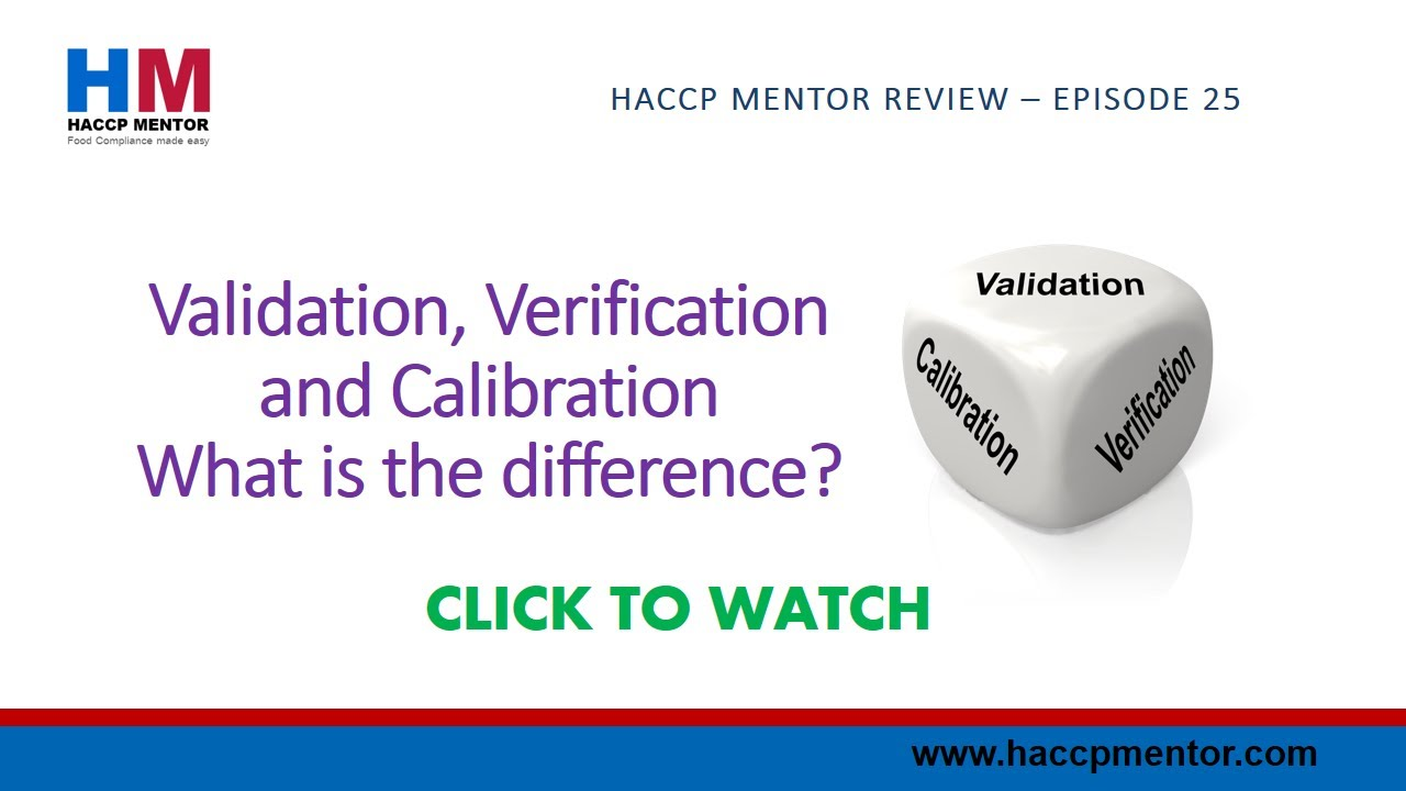 HACCP Validation and HACCP Verification - What is the