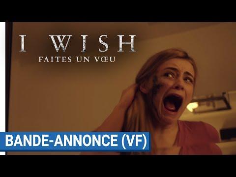 I WISH : FAITES UN VOEU - Bande - annonce (VF) [actuellement au cinéma] streaming vf