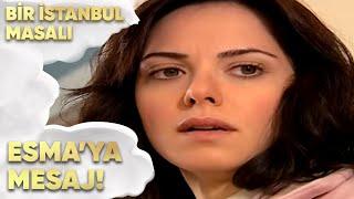 Selim, Esma'ya Mesaj Bırakıyor - Bir İstanbul Masalı 56. Bölüm