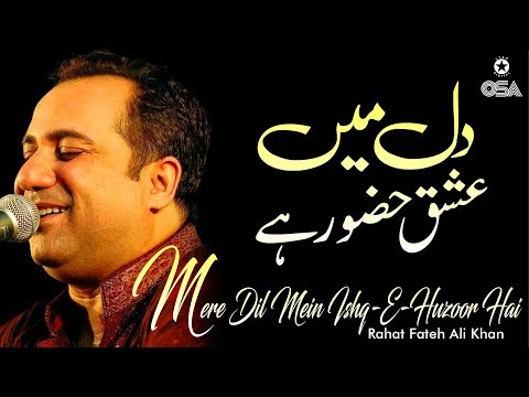 Mere Dil Mein Ishq-E-Huzoor Hai   Rahat Fateh Ali Khan   Qawwali Official Version   OSA Islamic