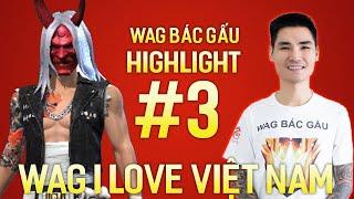 HIGHTLIGHT #3 : NỖI LÒNG MỘT GAME THỦ  ! I LOVE VIỆT NAM !