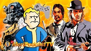 MeriPodcast 12x12: Fallout 76, On-line de Red Dead Redemption 2  y PSX Classic