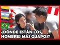 ¿En que país están los más GUAPOS de Latinoamérica? | El Peruvian