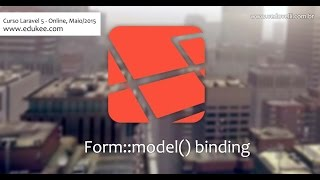 Laravel: Form Model Binding