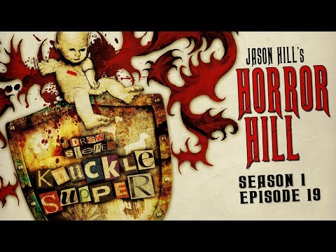 """S1E19 """"Knuckle Supper"""" Chapters 16-20 ― Horror Hill ― 5-star Rated Horror Anthology Podcast"""