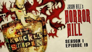 "S1E19 ""Knuckle Supper"" Chapters 16-20 ― Horror Hill ― 5-star Rated Horror Anthology Podcast"