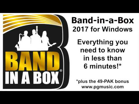 Band-in-a-Box® 2017 for Windows in less than 6 minutes!