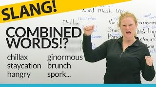 Slang:13 Funny Word Mash-Ups in English