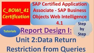 BusinessObjects Report Design I: Unit 2 : Tutorial: Data Return Restrictions from Queries