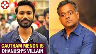 A big clash between Dhanush and Gautham Menon | Yennai Nokki Paayum Thotta