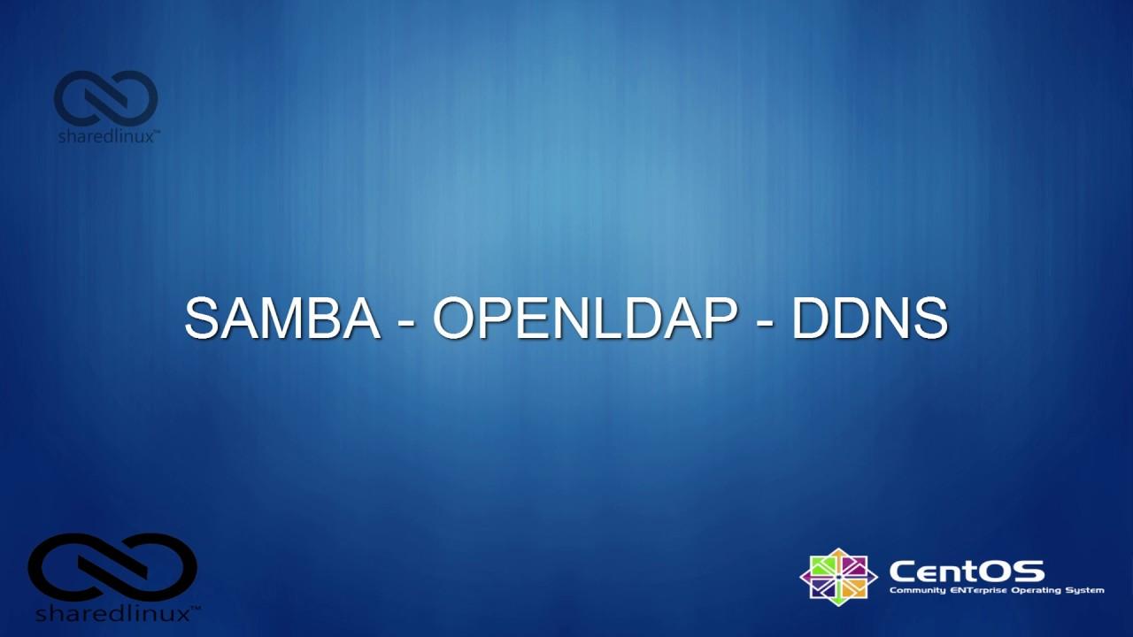 [LAB 13 - PART 1/4] - Cấu hình SAMBA server kết hợp LDAP (over TLS) và DDNS