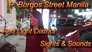 P. Burgos Street - Manila Red Light District - Sights and Sounds