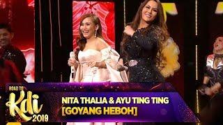 Duet Asyik Bareng Nita Thalia Ft Ayu Ting Ting [GOYANG HEBOH] - Road To KDI 2019 (3/7)