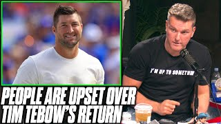 Pat McAfee Reacts To People Being Upset At Tim Tebow's Comeback