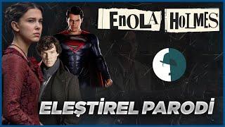 ENOLA HOLMES - ELEŞTİREL PARODİ