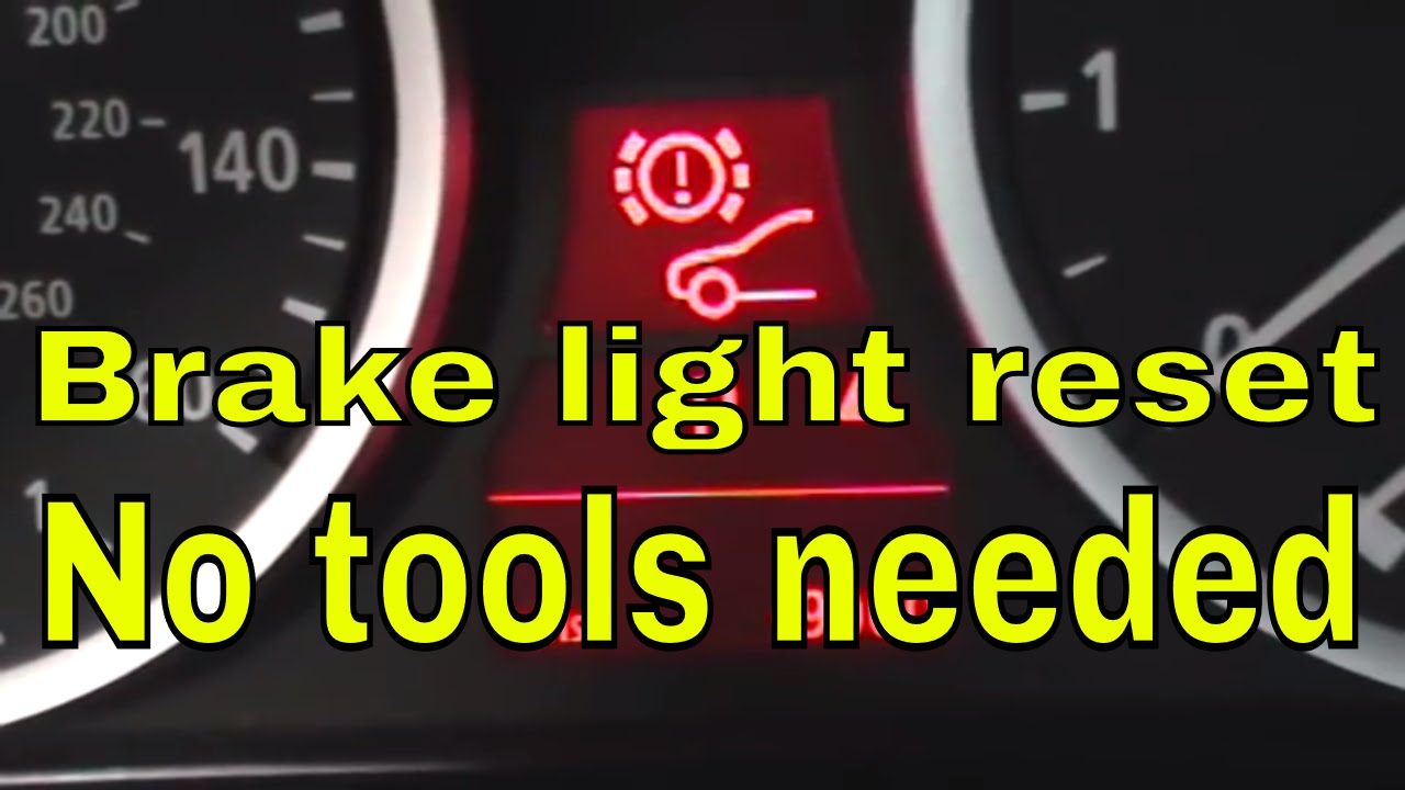 hight resolution of how to reset brake pad light on bmw