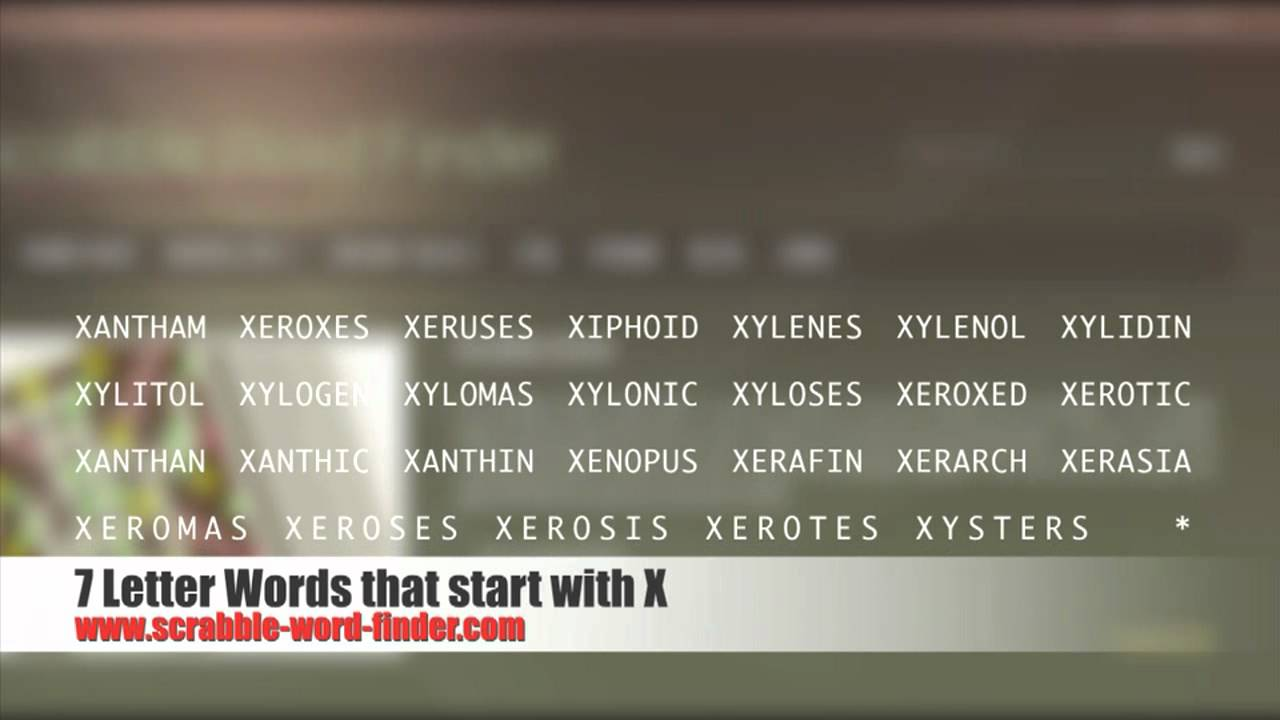 7 letter words containing x 7 letter words that start with x 12436