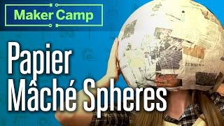 How To Make: Papier Mâché Spheres