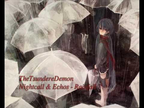 [Nightstep] Nightcall & Echos - Rainfall