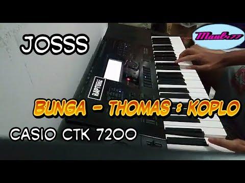 Dangdut Koplo : Bunga -  Thomas Arya karaoke CASIO CTK 7200/7000