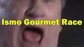 Ismo Gourmet Race