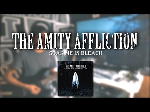 Download The Amity Affliction - Soak Me In Bleach Guitar Cover Mp4 baru