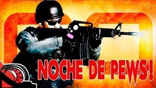 NOCHE DE PEWS   Counter Strike Global Offensive - En directo