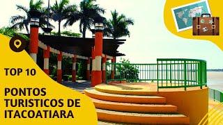10 pontos turisticos mais visitados de Itacoatiara