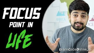 Figure out Focus points of your life