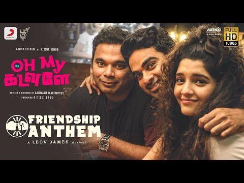 oh-my-kadavule---friendship-anthem-lyric- -ashok-selvan,-ritika-singh- -leon-james- -anirudh