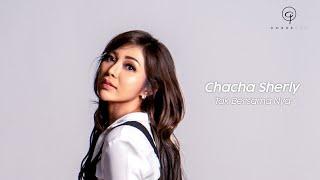 Download lagu CHACHA SHERLY - TAK BERSAMANYA (OFFICIAL LYRICS VIDEO)