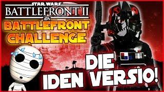 Die Iden Versio! - Loadout Challenge #11 - Star Wars Battlefront 2 Lets Play deutsch Tombie
