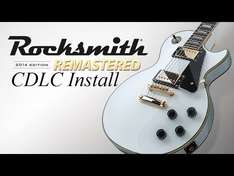 How to install CDLC for Rocksmith 2014 Remastered Tutorial 2017