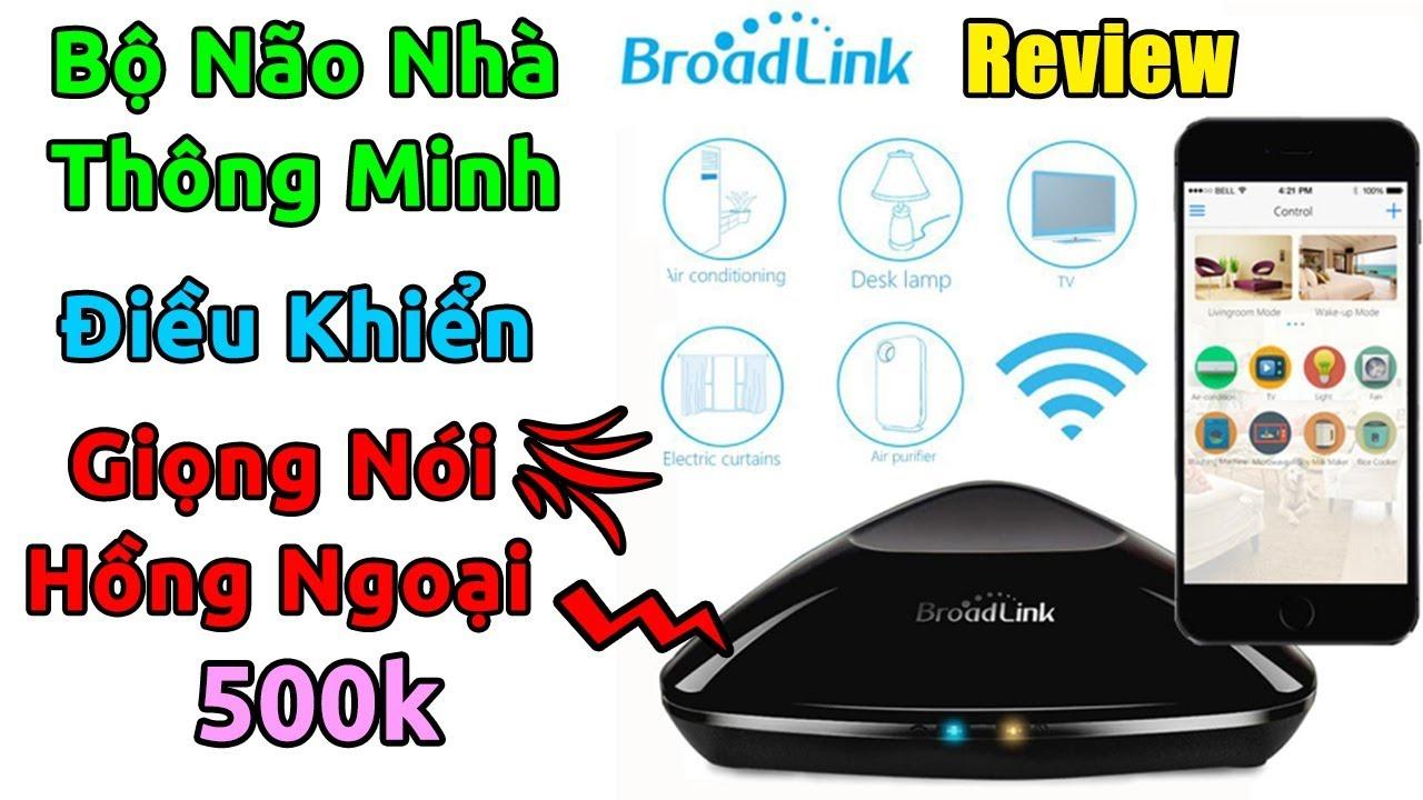 Mở hộp thiết bị điều khiển nhà thông minh Broadlink RM Pro+ bằng giọng nói, hồng ngoại…
