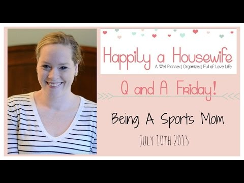 Q and A Friday | Being A Sports Mom
