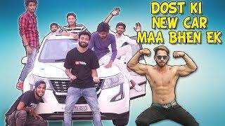 DOST NE KHARIDI NEW CAR | Ft. I am Desi World
