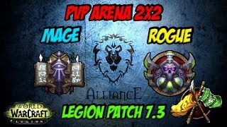 PvP Arena 2x2 in Legion Patch 7.3 | Frost Mage & Sub Rogue