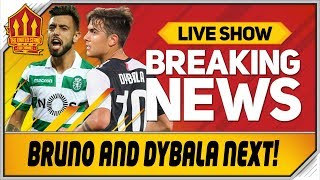 Maguire Done Bruno Fernandes AND Dybala Next Man Utd Transfer News