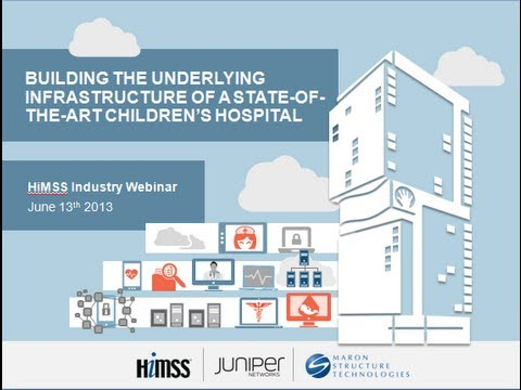 HiMSS - Building the Underlying Infrastructure of a State-of-the-Art Hospital