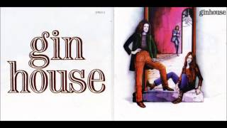 Ginhouse - I Cannot Understand (1971) HQ